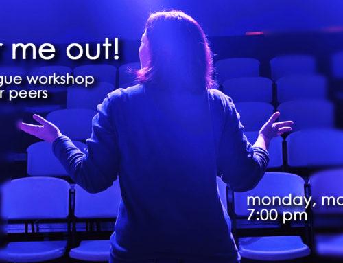 Monologue Workshop – Round Three